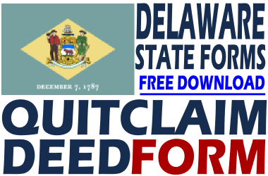 Delaware Quit Claim Deed - Free Quit Claim Deed Form