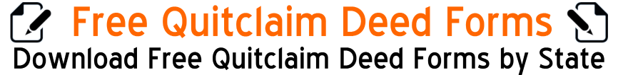 Free Quit Claim Deed Forms
